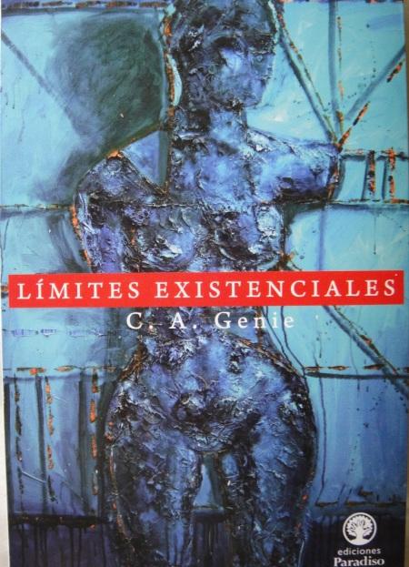 Límites Existenciales. C. A. Genie. Edit. Paradiso,  2012